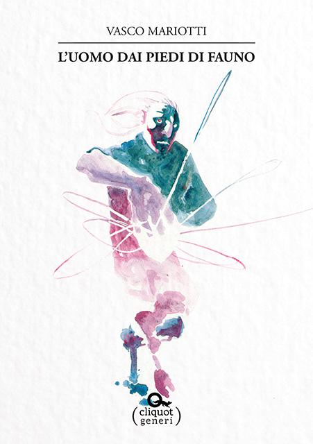 Mariotti - L'uomo dai piedi di fauno